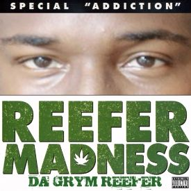 Da Grym Reefer - Reefer Madness Cover Art