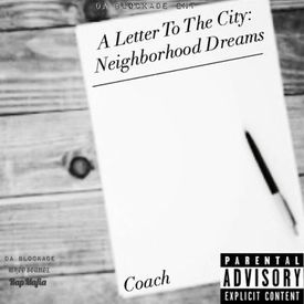 A Letter To The City: Neighborhood Dreams