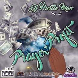 Dj Hustle Man - PRAYER & PROFIT Cover Art