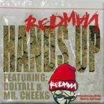 DAILYNEWJAMS - Redman – Hands Up (Feat. Doitall & Mr. Cheeks) Cover Art