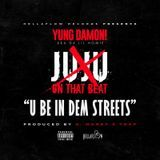 dalilhomie - U Be In Dem Streets (JuJu Diss) Cover Art