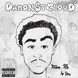 DamonStCloud - From Me To You Cover Art