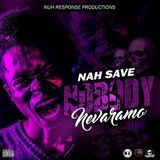 Dancehall HotSpot - Nah Save Nobody Cover Art