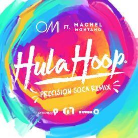 Hula Hoop [Precision Soca Remix]