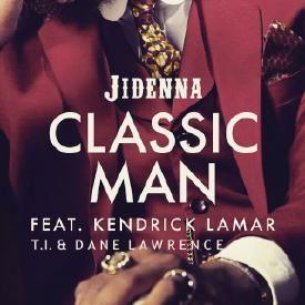 Classic Man (Remix feat. Kendrick Lamar, T.I. & Dane Lawrence)