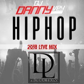 2018 Hip Hop Live Mix