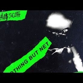 Travis Scott & Young Thug - Nothing But Net (Feat. PARTYNEXTDOOR)