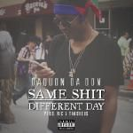 DaQuon Da Don - Same Shit Different Day Cover Art