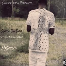 DaQuon Da Don - Can't Tell Me Nothing Cover Art