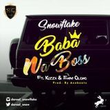darealsnowflake - Baba Na Boss ft. Kizza & Emini Olowo Cover Art