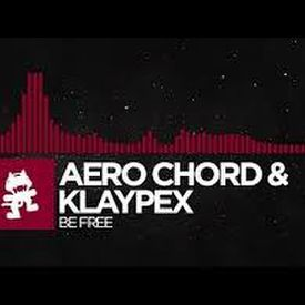 Trap - Aero Chord & Klaypex - Be Free Monstercat Release.mp3