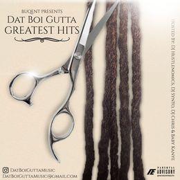 Dat Boi Gutta - Dat Boi Gutta: Greatest Hits Cover Art