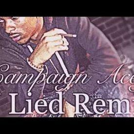 U Lied (Campaign Acey Remix)