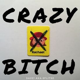 Crazy Bitch [prod. Ill Instrumentals]