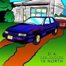 DA THE FUTURE - 18 North Cover Art
