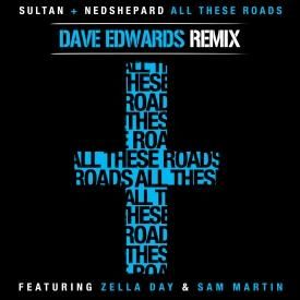 All These Roads [Dave Edwards Remix]
