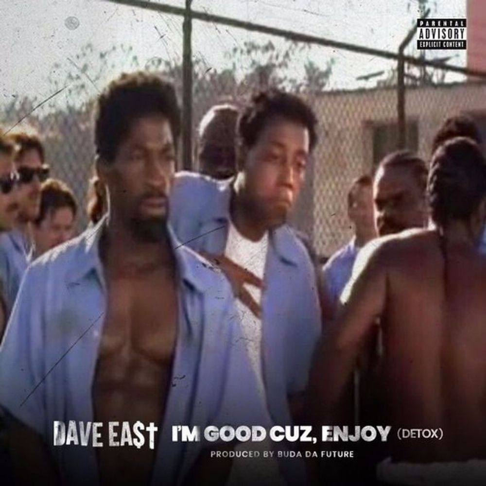 I'm Good Cuz, Enjoy by Dave East from DAVE EAST: Listen for free