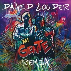 J. Balvin, Willy William - Mi Gente (David Louder Remix)