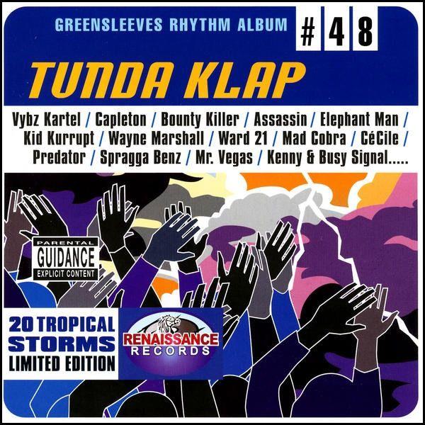 Tunda Klap Riddim Mix (2004) By DJ WOLFPAK by Various Artist