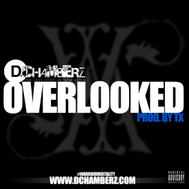 Overlooked (Prod. By Tx)