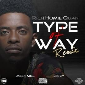Some Type of Way (ft. Meek Mill & Jeezy)