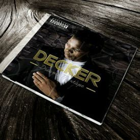 Monate f.t Decker (prod by Big J)