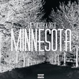 Minnesota Remix -  Lil Yatchy ft. Deco