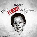 Dee1music - Can't Ban Tha Hopeman Cover Art