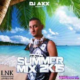 DJ Axx Summer mix 2K15