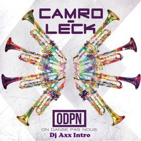 Camro Ft Leck - On Danse Pas Nous ( Dj Axx Intro )