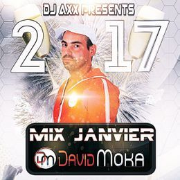 Deejay Axx - Dj Axx Mix janvier 2017 with David Moka Cover Art