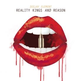 DeeJay  Element - Reality Kings & Reason Cover Art