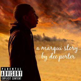DJ Fiestaboii - A Marqui Story... Cover Art
