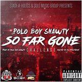 DJ Fiestaboii - So Far Gone Challenge Cover Art