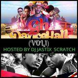 DEEJAY JASTIX_SCRATCH - GH DANCEALL( VOL 1) HOSTED BY DJ JASTIX_SCRATCH Cover Art
