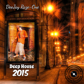 Deejay raze one new music on audiomack for New deep house music 2015