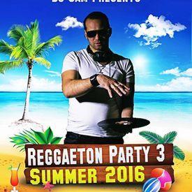 Reggaeton Party 3 Summer 2016 - deejay sam