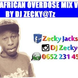 The African Overdose Mix vol 1 By (Dj Zecky@Tz)