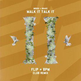 Walk It Talk it - Migos Ft Drake (Flip X Bpm Remix)