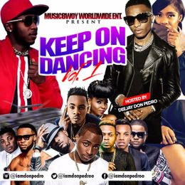 Deejay Donpedro - keep dancing naija afrobeat vol 1 uploaded by