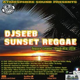 DJ SEEB SUNSET REGGAE (REGGAE LOVERS ROCK mix) 2016