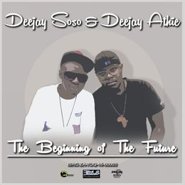 Deejay Soso & Deejay Athie - The Beggining Of The Future