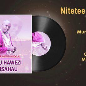 Chris Mwahangila - Nitetee  | Deejaysosy.Com