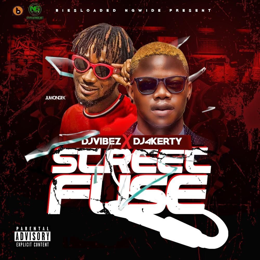 STREET FUSE MIXTAPE by DJ VIBEZ X DJ 4KERTY from