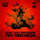 Deep Concepts Media - Music For Conquering Thy Neighbor Cover Art