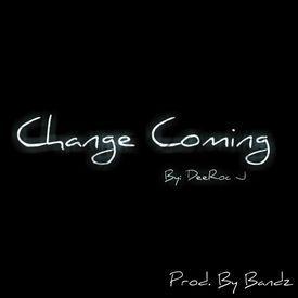 Change Coming