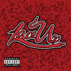 04 Lace Up (feat. Lil Jon)