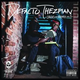 Defacto Thezpian - Chicks&Rhymes vol.3 Cover Art