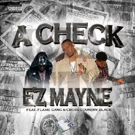 A Check ft. Flame Gang & Cross Country Black