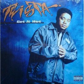 Get It Wet (You Need Saving) Twista (Freeverse)